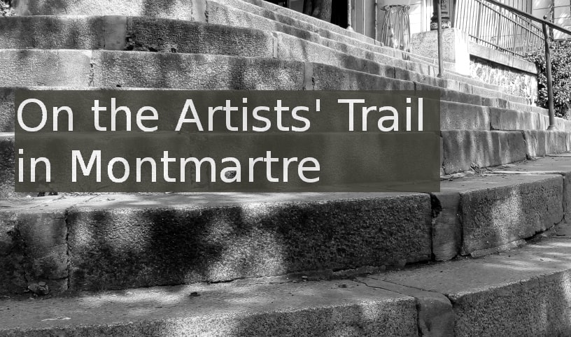 stairs leading to Bateau Lavoir artists' studios Montmartre. Superposed text reads on the artists' trail in Montmartre